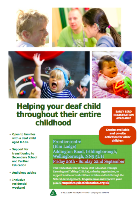 'Helping your deaf child throughout their entire childhood' Weekend Event for families
